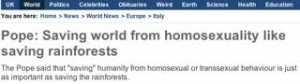 Pope is wants to save world from homosexuality