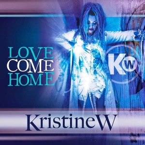 kristine_w_-_love_come_home